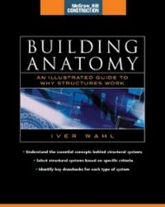 Ebook in inglese Building Anatomy (McGraw-Hill Construction Series) Wahl, Iver