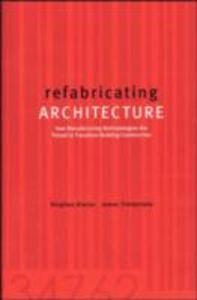 Foto Cover di refabricating ARCHITECTURE, Ebook inglese di Stephen Kieran,James Timberlake, edito da McGraw-Hill Education