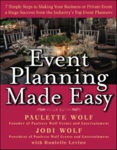 Foto Cover di Event Planning Made Easy, Ebook inglese di AA.VV edito da McGraw-Hill Education