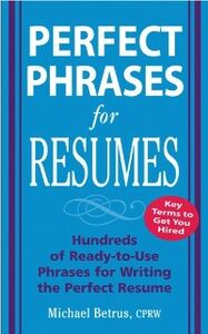 Foto Cover di Perfect Phrases for Resumes, Ebook inglese di Michael Betrus, edito da McGraw-Hill Education