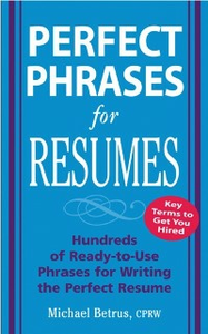 Ebook in inglese Perfect Phrases for Resumes Betrus, Michael