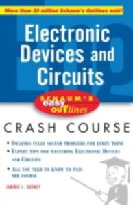 Foto Cover di Schaum's Easy Outline of Electronic Devices and Circuits, Ebook inglese di Jimmie Cathey, edito da McGraw-Hill Education