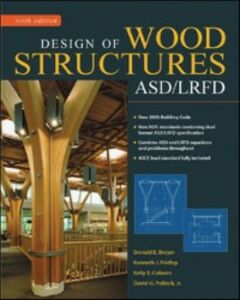 Ebook in inglese Design of Wood Structures-ASD/LRFD Breyer, Donald , Cobeen, Kelly , Fridley, Kenneth , Jr., Pollock