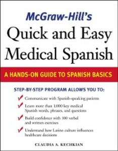 Ebook in inglese McGraw-Hill's Quick and Easy Medical Spanish Kechkian, Claudia
