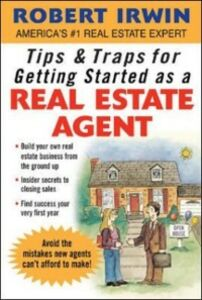 Ebook in inglese Tips & Traps for Getting Started as a Real Estate Agent Irwin, Robert