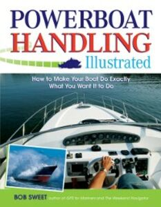 Ebook in inglese Powerboat Handling Illustrated Sweet, Robert