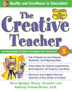 Ebook in inglese Creative Teacher Alexander, Brandy , Persiani, Kimberly , Springer, Steve