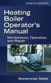 Heating Boiler Operator s Manual: Maintenance, Operation, and Repair