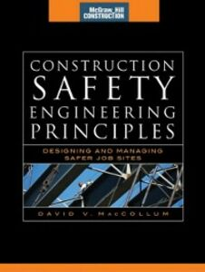 Ebook in inglese Construction Safety Engineering Principles (McGraw-Hill Construction Series) MacCollum, David