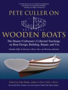 Ebook in inglese Pete Culler on Wooden Boats Burke, John