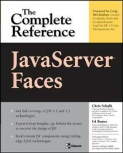 Ebook in inglese JavaServer Faces: The Complete Reference Burns, Ed , Holmes, James , Schalk, Chris