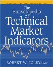 Encyclopedia Of Technical Market Indicators, Second Edition
