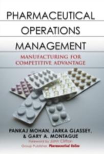 Ebook in inglese Pharmaceutical Operations Management Glassey, Jarka , Mohan, Pankaj , Montague, Gary