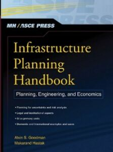 Ebook in inglese Infrastructure Planning Handbook Goodman, Alvin S. , Hastak, Makarand