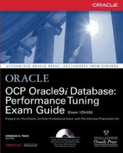 Ebook in inglese OCP Oracle9i Database: Performance Tuning Exam Guide Pack, Charles