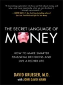 Foto Cover di Secret Language of Money: How to Make Smarter Financial Decisions and Live a Richer Life, Ebook inglese di David Krueger,John David Mann, edito da McGraw-Hill Education