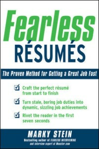 Ebook in inglese Fearless Resumes: The Proven Method for Getting a Great Job Fast Stein, Marky