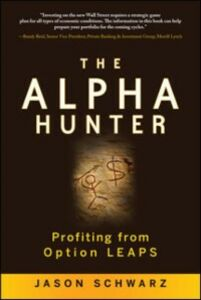 Ebook in inglese Alpha Hunter: Profiting from Option LEAPS Schwarz, Jason