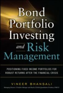 Ebook in inglese Bond Portfolio Investing and Risk Management Bhansali, Vineer