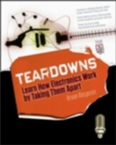 Ebook in inglese Teardowns: Learn How Electronics Work by Taking Them Apart Bergeron, Bryan