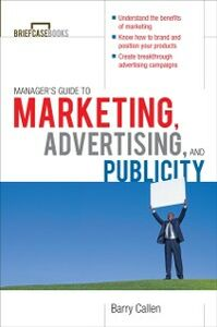 Ebook in inglese Managers Guide to Marketing, Advertising, and Publicity Callen, Barry