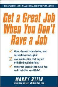 Ebook in inglese Get a Great Job When You Don't Have a Job Stein, Marky