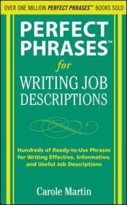 Ebook in inglese Perfect Phrases for Writing Job Descriptions Martin, Carole