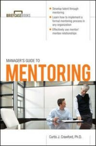 Ebook in inglese Manager's Guide to Mentoring Crawford, Dr. Curtis J.