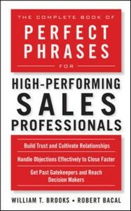 Foto Cover di Complete Book of Perfect Phrases for High-Performing Sales Professionals, Ebook inglese di Robert Bacal,William Brooks, edito da McGraw-Hill Education