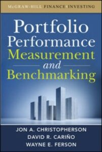 Ebook in inglese Portfolio Performance Measurement and Benchmarking Carino, David R. , Christopherson, Jon A. , Ferson, Wayne E.