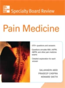 Ebook in inglese McGraw-Hill Specialty Board Review Pain Medicine Abdi, Salahadin , Chopra, Pradeep , Smith, Howard