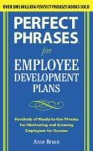 Perfect Phrases for Employee Development Plans - Anne Bruce - cover