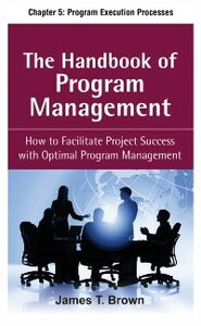 Ebook in inglese Handbook of Program Management, Chapter 5 Brown, James T