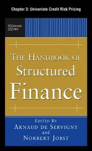 Foto Cover di Handbook of Structured Finance, Chapter 3, Ebook inglese di Arnaud de Servigny,Norbert Jobst, edito da McGraw-Hill