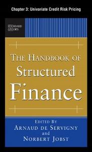 Ebook in inglese Handbook of Structured Finance, Chapter 3 de Servigny, Arnaud , Jobst, Norbert