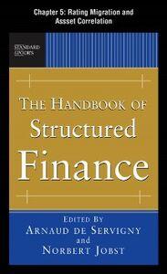 Foto Cover di Handbook of Structured Finance, Chapter 5, Ebook inglese di Arnaud de Servigny,Norbert Jobst, edito da McGraw-Hill
