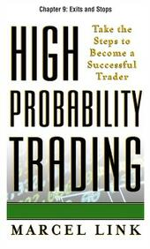 High-Probability Trading, Chapter 9