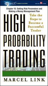 Foto Cover di High-Probability Trading, Chapter 15, Ebook inglese di Marcel Link, edito da McGraw-Hill