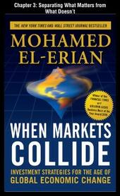When Markets Collide, Chapter 3 - Separating What Matters From What Doesn't