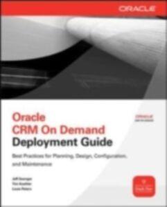 Foto Cover di Oracle CRM On Demand Deployment Guide, Ebook inglese di AA.VV edito da McGraw-Hill Education