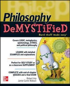 Philosophy DeMYSTiFied - Robert Arp,Jamie Carlin Watson - cover