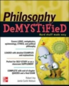 Foto Cover di Philosophy DeMYSTiFied, Ebook inglese di Robert Arp,Jamie Carlin Watson, edito da McGraw-Hill Education