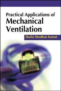 Libro Practical applications of mechanical ventilation Shaila S. Kamat