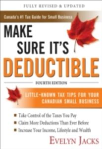 Foto Cover di Make Sure It's Deductible, Fourth Edition, Ebook inglese di Evelyn Jacks, edito da McGraw-Hill Education