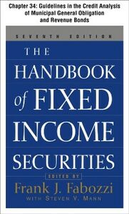 Foto Cover di Handbook of Fixed Income Securities, Chapter 34 - Guidelines in the Credit Analysis of General Obligation and Revenue Municipal Bonds, Ebook inglese di Frank, Fabozzi, edito da McGraw-Hill