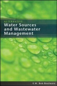 Ebook in inglese Alternative Water Sources and Wastewater Management Boulware, E. W. Bob