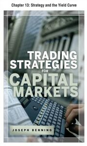 Ebook in inglese Trading Stategies for Capital Markets, Chapter 13 Benning, Joseph