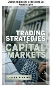 Foto Cover di Trading Stategies for Capital Markets, Chapter 23, Ebook inglese di Joseph Benning, edito da McGraw-Hill