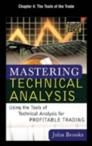 Ebook in inglese Mastering Technical Analysis, Chapter 4 Brooks, John C