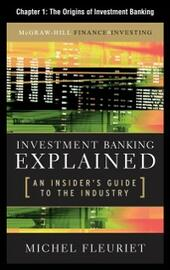 Investment Banking Explained, Chapter 1